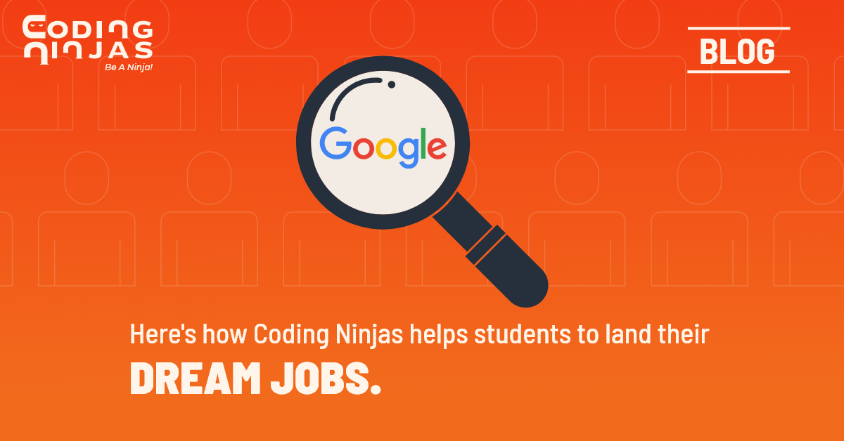 Land your dream jobs with Coding Ninjas Courses