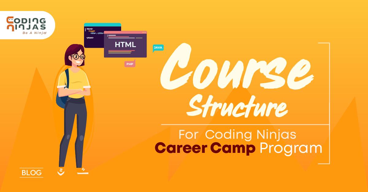 Coding Ninjas Career Camp Program