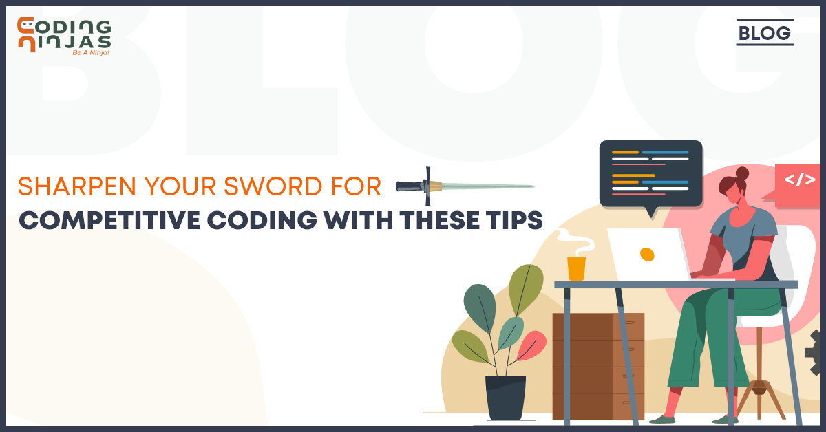 Best tips for Competitive Programming