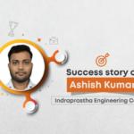 Success story of Ashish Kumar