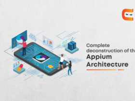 Deconstruction of the Appium Architecture