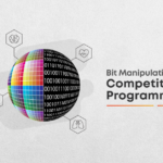 Bit manipulation for competitive programming