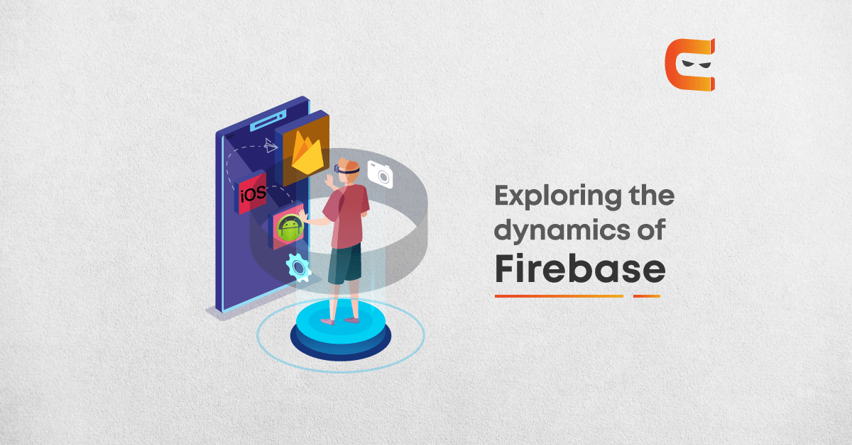 Firebase: its features and usage