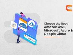 Comparing Amazon AWS, Microsoft Azure & Google Cloud