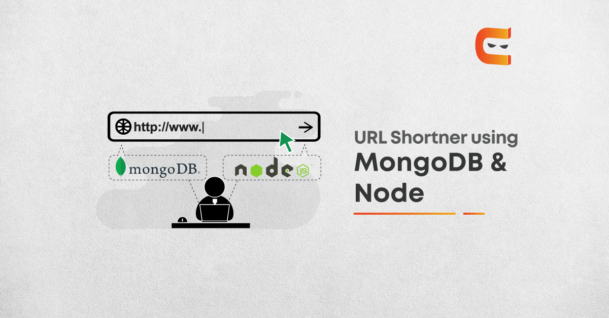 Creating a URL Shortner using MongoDB & Node