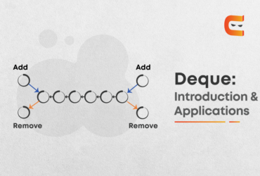 Introduction to Deque its applications