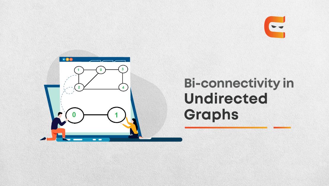 Bi-connectivity in Un-directed Graphs