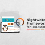 How to use Nightwatch.js framework for test automation?