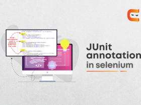 JUnit annotations in Selenium: All you need to know