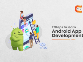 Learn Android App Development in 7 easy steps