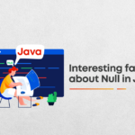 Interesting facts about Null in Java