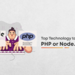 PHP or Node.js: The right technology for your project