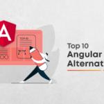 Top 10 Angular Alternatives: Fill-in Angular Shoes