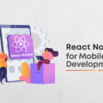 Why React Native is the milestone for Mobile App Development?