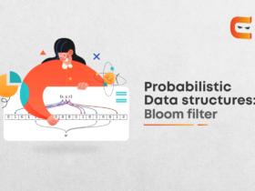 Probabilistic Data Structures: Bloom Filter