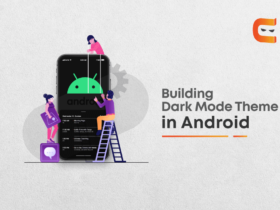 How To Build Dark Mode Theme In Android?