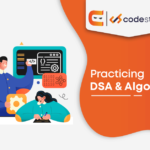 How to Practice Data Structures & Algorithms?