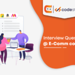 How to crack an interview with an E-Commerce Company?