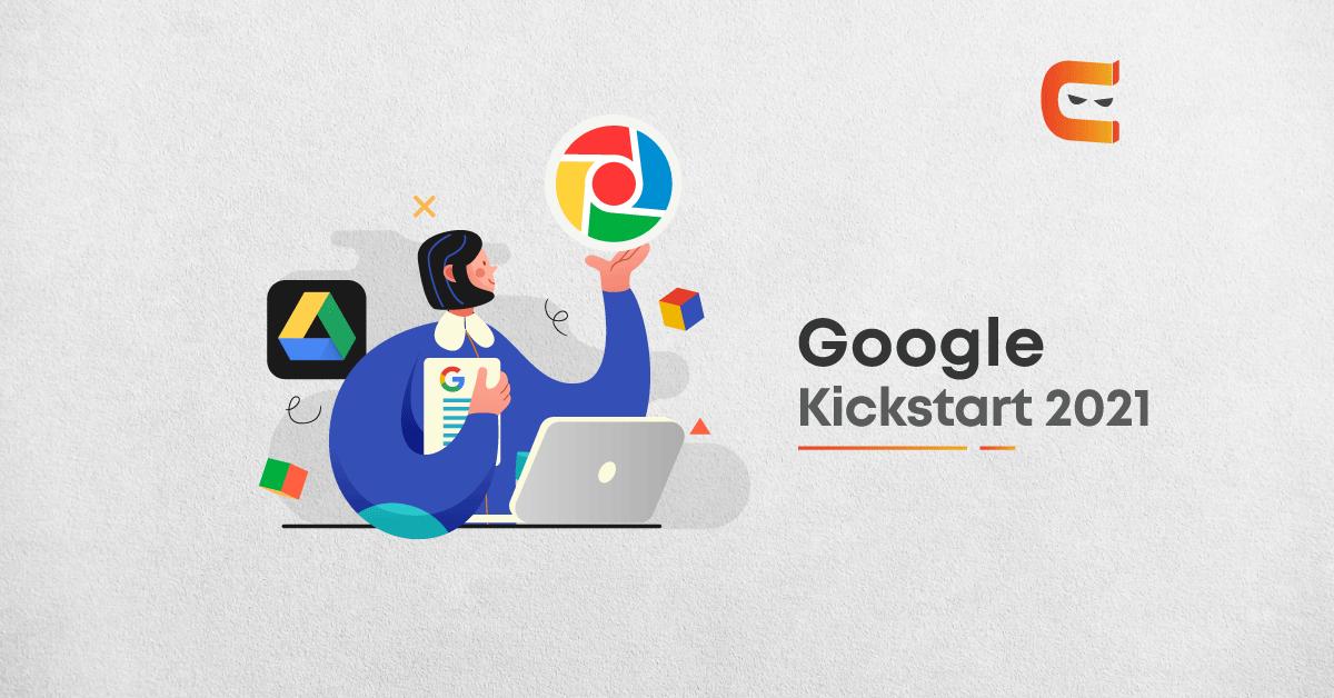 How to Prepare for Google Kickstart 2021-a CodeJam Competition?