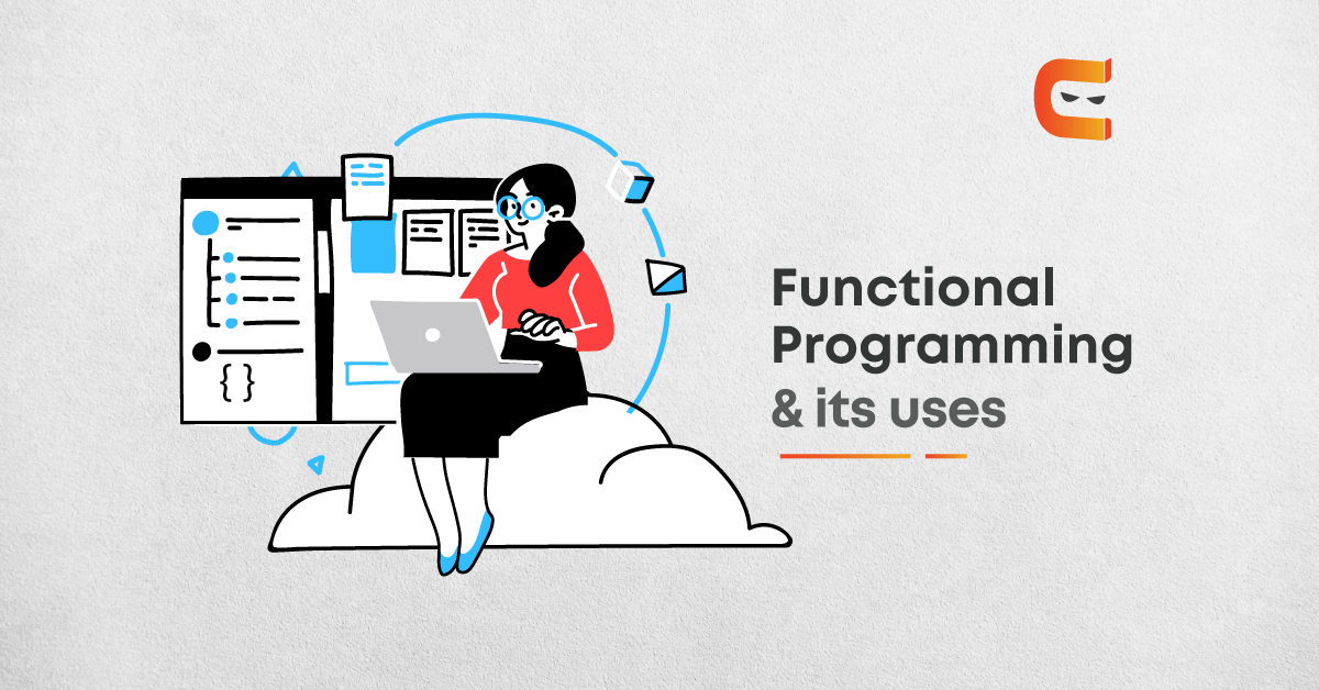 Understanding the Functional Programming and its Uses