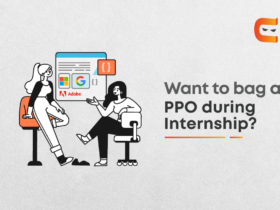 How To Bag A PPO During Internships?