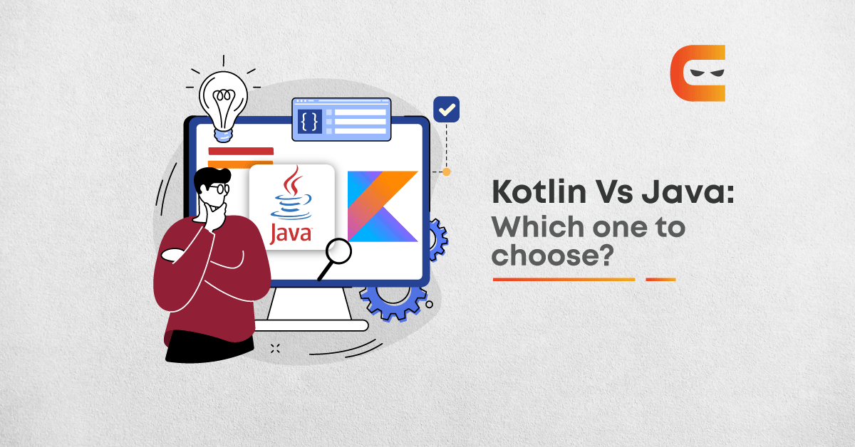 Kotlin vs Java: What's the Difference?