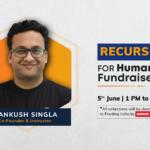 COVID-19 Fundraiser: Live Masterclass on Recursion by Ankush Singla