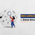 Recursion in Data Structure: How Does it Work, Types & When Used