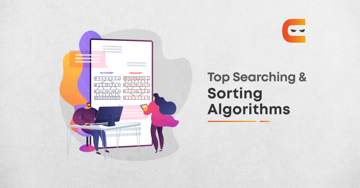 Top Searching and Sorting Algorithms For The Coding Interview