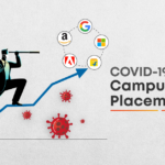 How to Prepare for Campus Placement during COVID?