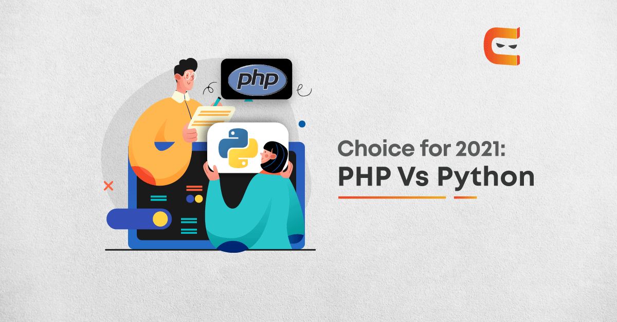 Python Vs PHP: Is There a Clear Choice in 2021?