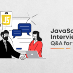 10 Most Asked JavaScript Interview Questions and Answers [2021]