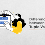 Python Tuples vs Lists – Comparison Between Lists and Tuples