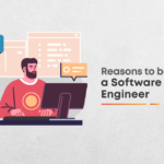 8 Reasons To Pursue Software Engineering