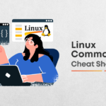 Linux Commands Cheat Sheet For 2021