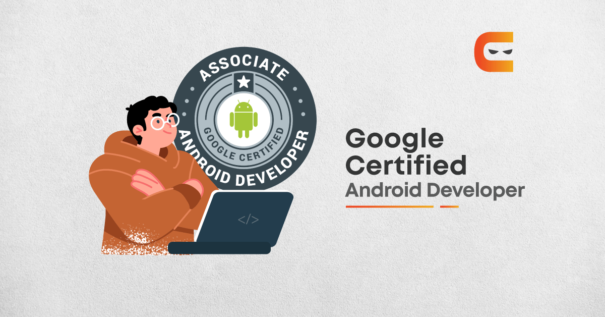 Google Certified Android Developer: Preparation Guide