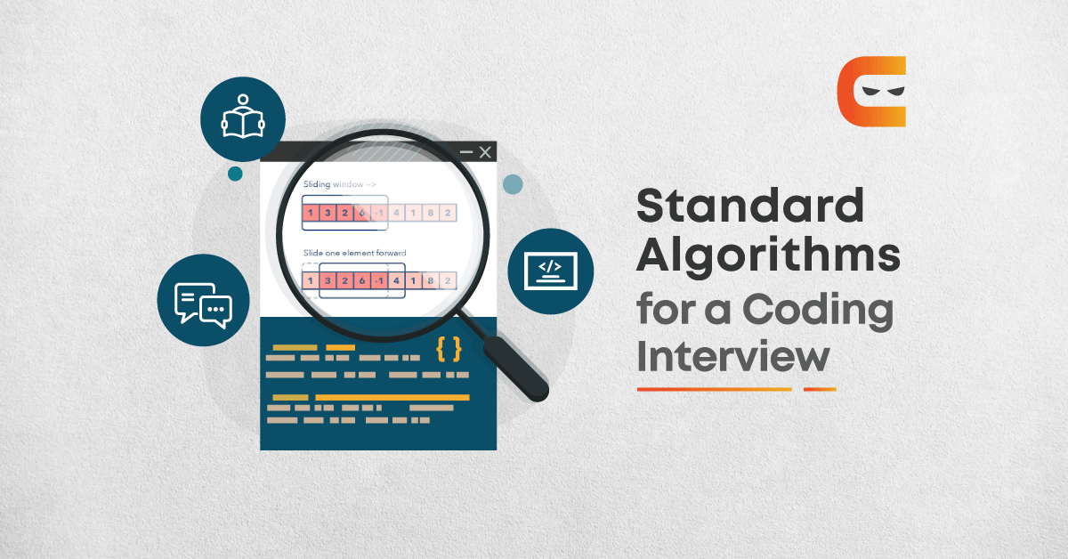 Top Standard Algorithms for a Coding Interview