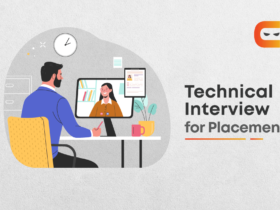 How To Prepare For A Technical Interview For Placement?