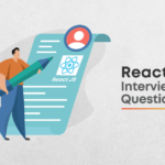 10 Most Frequently Asked React JS Interview Questions