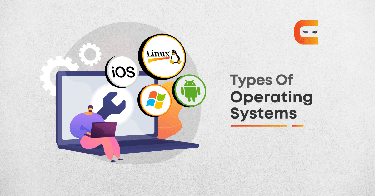 A Look At The Types Of Operating System