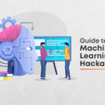 Complete Guide About Machine Learning Hackathons