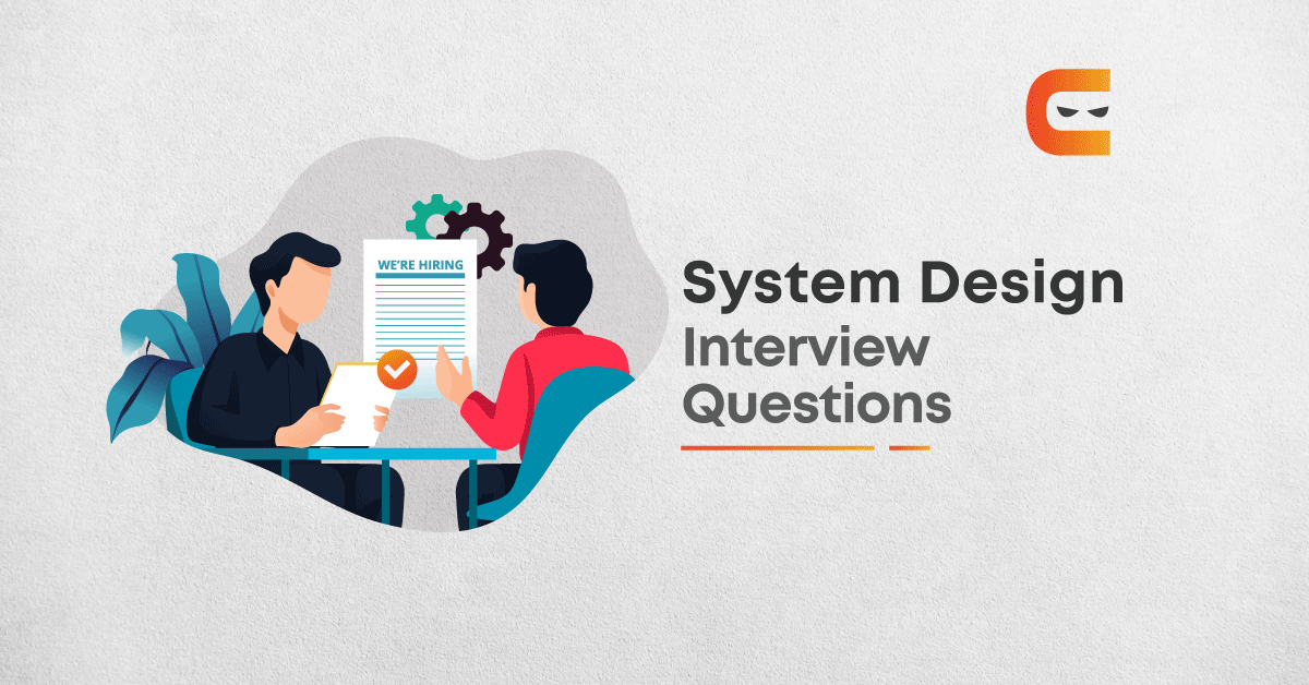 7 Common System Design Interview Questions