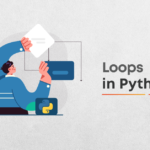 What Are Loops In Python?