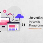 Importance of JavaScript to Web Programming