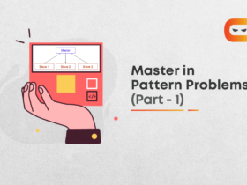 How To Master In Pattern Problems?   Part - 1