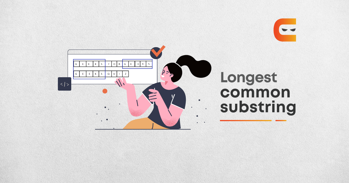 What Is The Longest Common Substring?