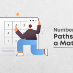 Count All Number Of Paths Of A Given Matrix