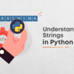 Understanding Strings In Python