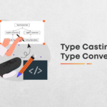 What Is Type Conversion And Type Casting?