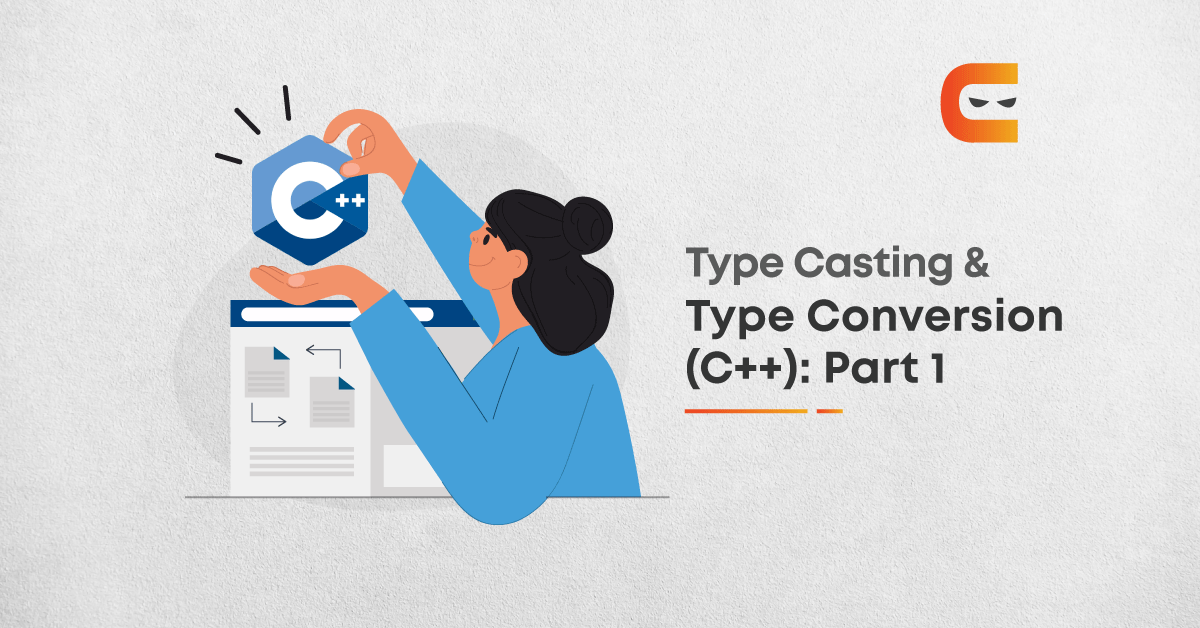 Type Casting and Type Conversion in C++   Part-1